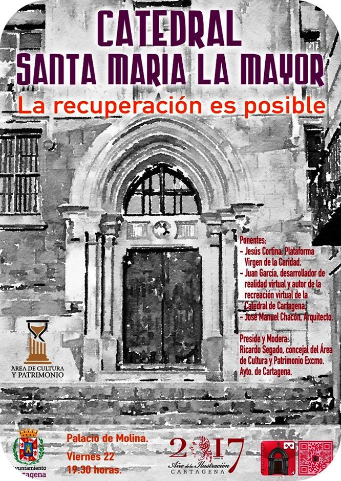 Mesa redonda sobre las posibilidades de recuperación de la Catedral de Cartagena