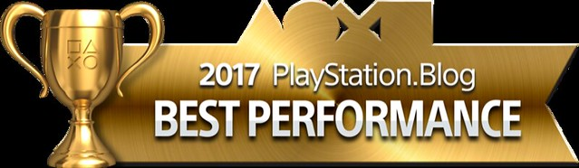 PlayStation Blog Game of the Year 2017 - Best Performance (Gold)
