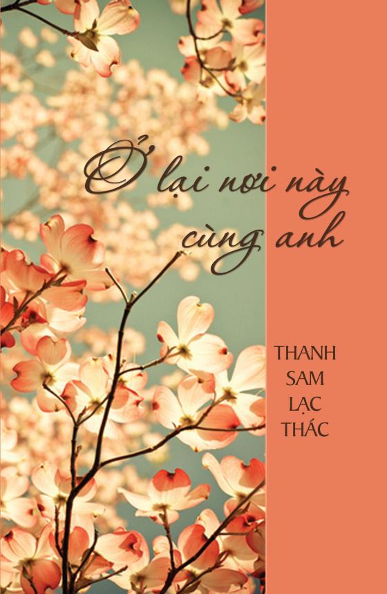 Ở Lại Nơi Này Cùng Anh - Thanh Sam Lạc Thác