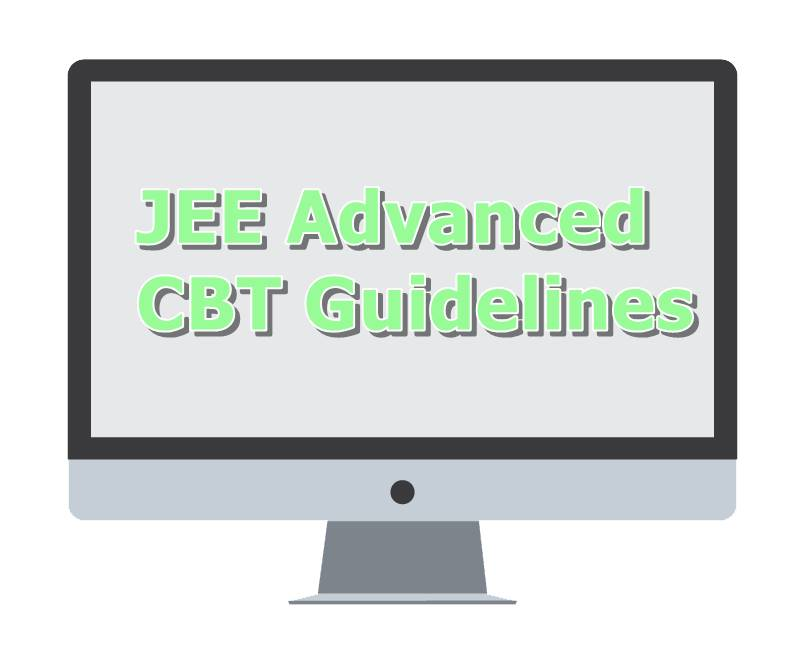 JEE Advanced CBT Guidelines