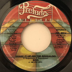 ROD:SHAKE IT UP(DO THE BOOGALOO)(LABEL SIDE-A)