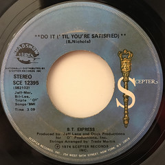 B.T. EXPRESS:DO IT('TIL YOU'RE SATISFIED)(LABEL SIDE-A)
