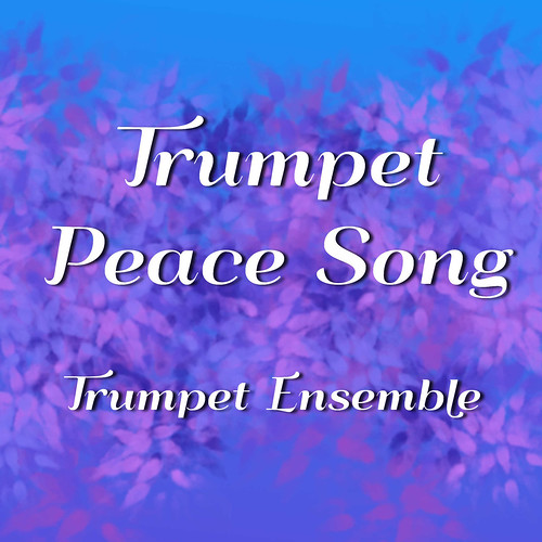 Trumpet Peace Song