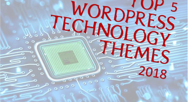 Top 5 Best WordPress Technology Themes 2018- WP Free Premium