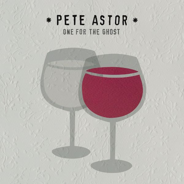 Pete Astor - One For The Ghost