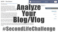 #SecondLifeChallenge - Analyze Your Second Life Blog/Vlog!