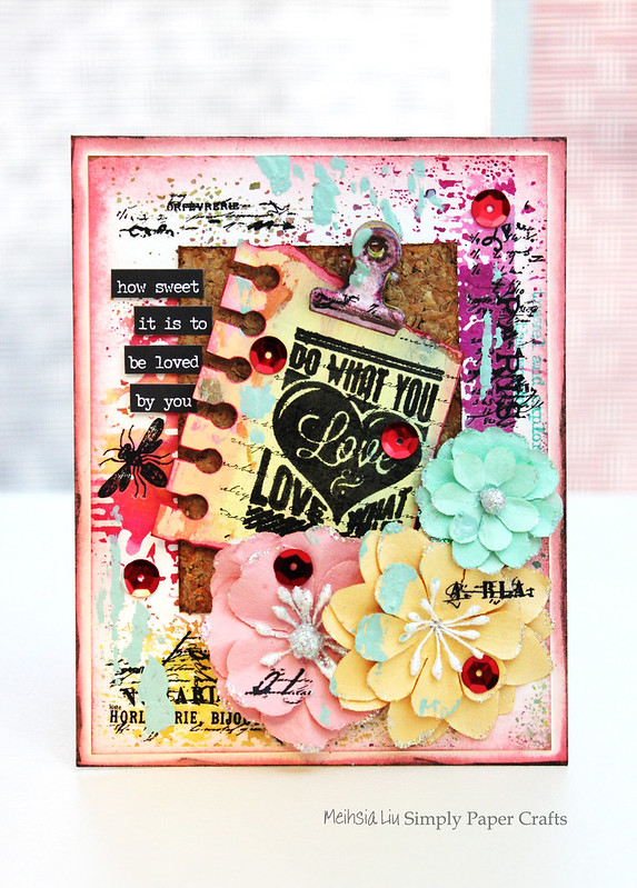Meihsia Liu Simply Paper Crafts Mixed Media Love Note Card Simon Says Stamp Monday Challenge Tim Holtz Prima Flowers 600