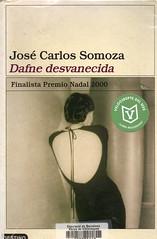 José Carlos SOmoza, Dafne desvanecida