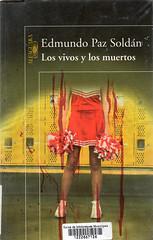 Edmundo Paz Soldán, Los vivos y los muertos