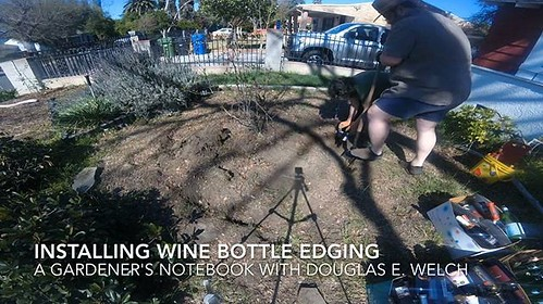 Installing Wine Bottle Edging Timelapse From A Gardener's Notebook [Video] (1:38) Watch the entire video at WelchWrite.com/agn Saturday gave some time to finally install a circle of wine bottle edging to a bed we have been meaning to clean up for a long t