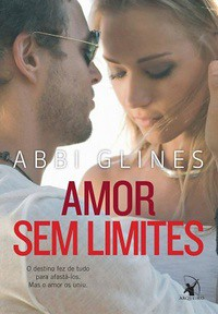 4-Amor Sem Limites - Rosemary Beach #4 - Sem Limites #3 - Abbi Glines