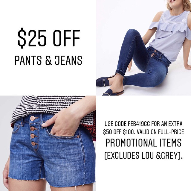 Get $25 off Pants and Jeans at LOFT