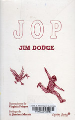 Jim Dodge, Jop
