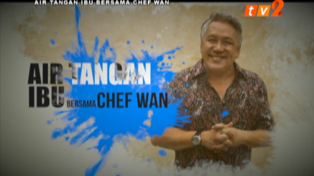 air tangan ibu bersama chef wan
