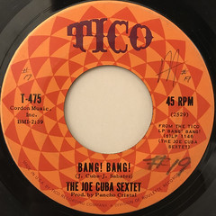 THE JOE CUBA SEXTET:BANG! BANG!(LABEL SIDE-A)