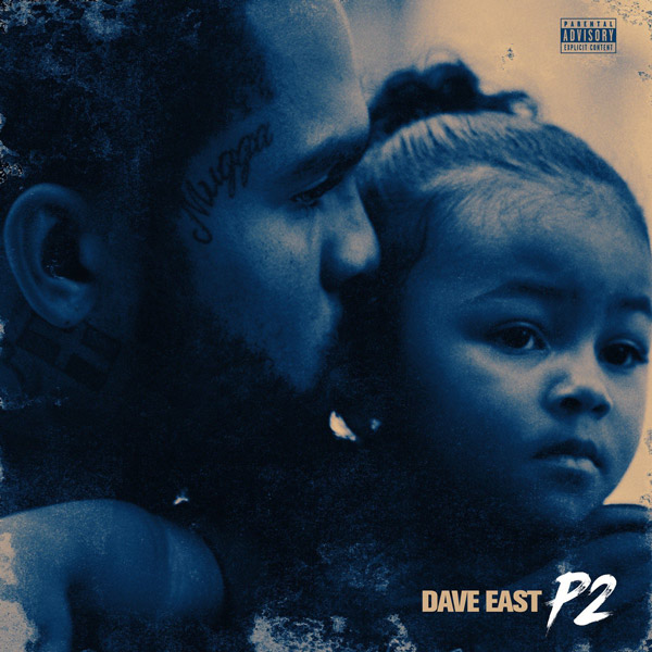Dave East - P2