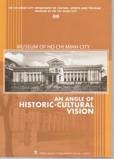 HoChiMinhCityMuseum book An Angle of Historic-Cultural Vision