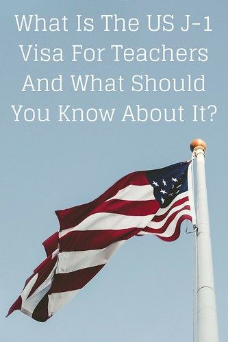 What Is The US J-1 Visa For Teachers And What Should You Know About It?