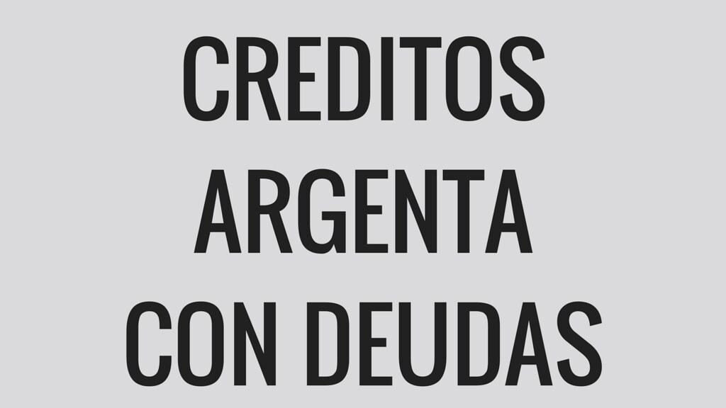 creditos argenta con deuda