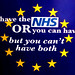 You can have the NHS or you can have Brexit, but you can't have both...