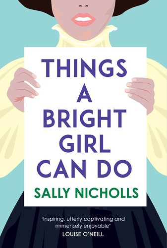 Sally Nicholls, Things a Bright Girl Can Do