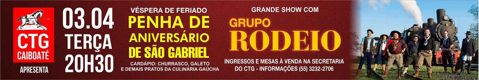 03-04 Penha de Aniversário de São Gabriel - CTG Caiboaté