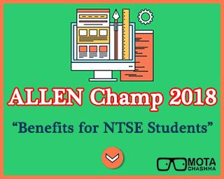 ALLEN Champ 2018 - Benefits for NTSE Students