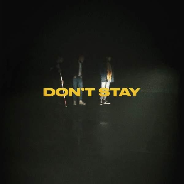 X Ambassadors - Don't Stay