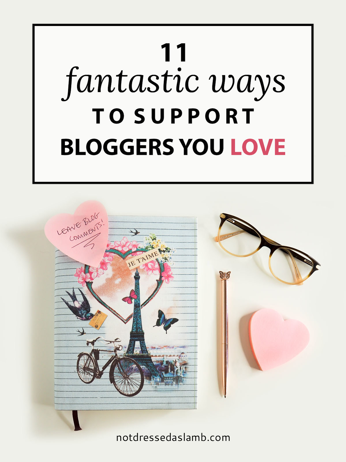 11 Fantastic Ways to Support Bloggers You Love