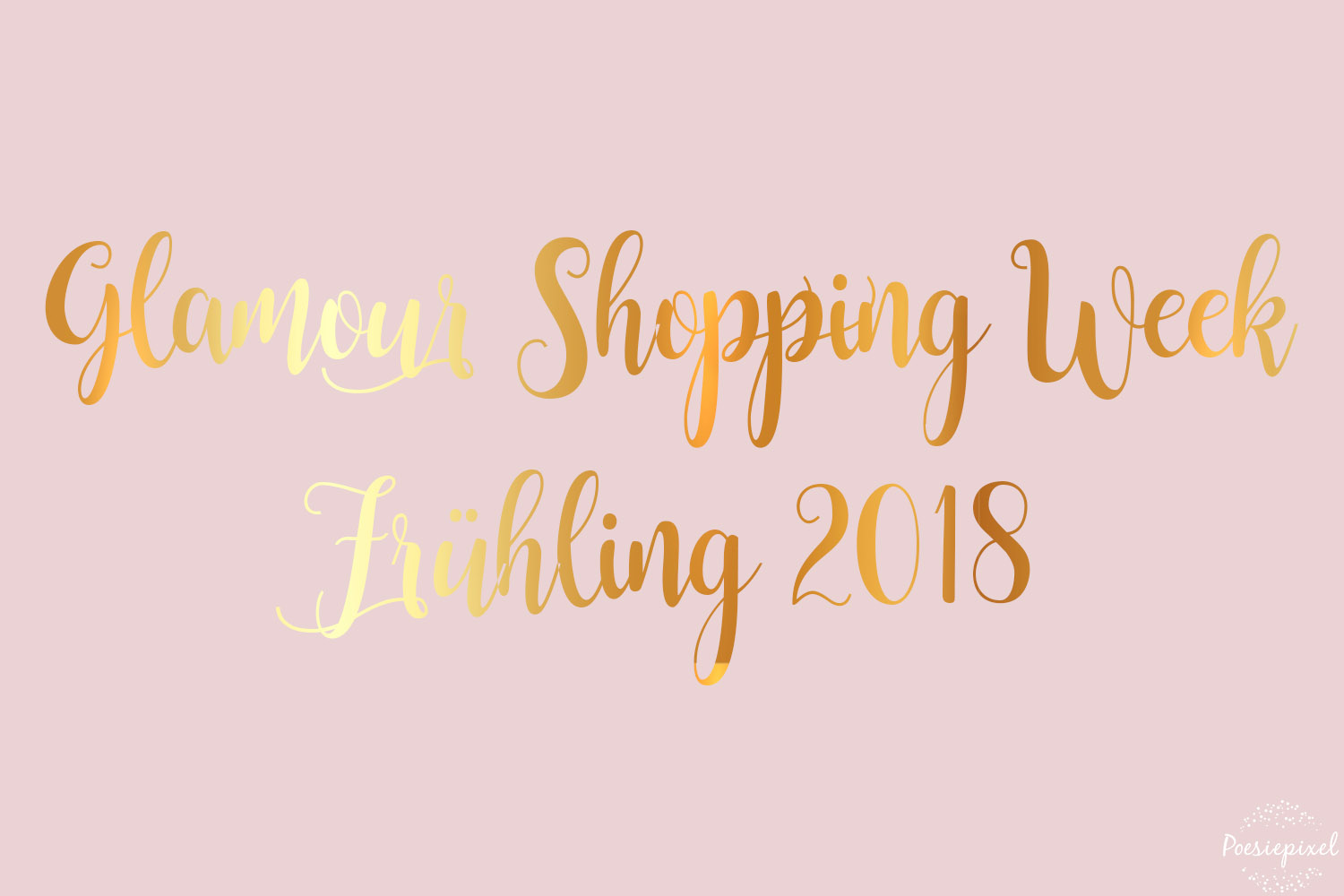 Glamour Shopping Week Codes Frühling 2018