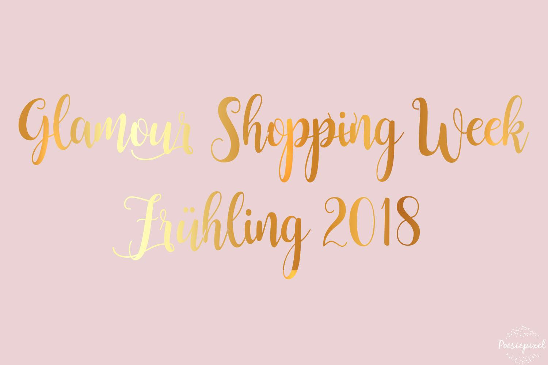 Glamour Shopping Week Codes Frühling 2018
