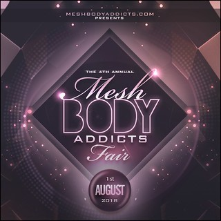 The 4th Annual Mesh Body Addicts Fair
