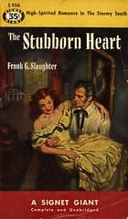 Signet Books S 956 - Frank G. Slaughter - The Stubborn Heart