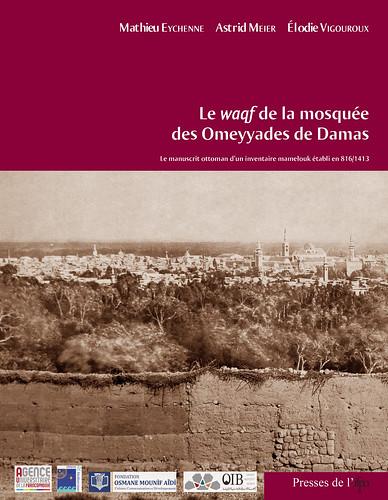 Le waqf de la mosquée des Omeyyades de Damas