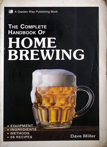 The Complete Book of Home Brewing (Dave Miller, 1988)