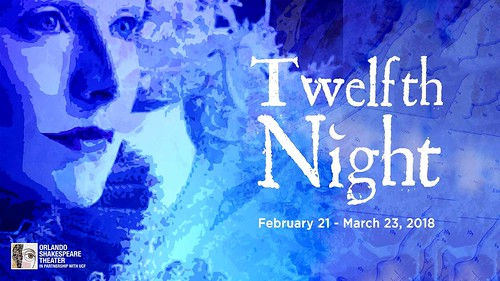"Orlando Shakes presents ""Twelfth Night"" (by Wm. Shakespeare)"