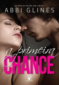 08-A Primeira Chance - Rosemary Beach #7 - Chance #1 - Abbi Glines