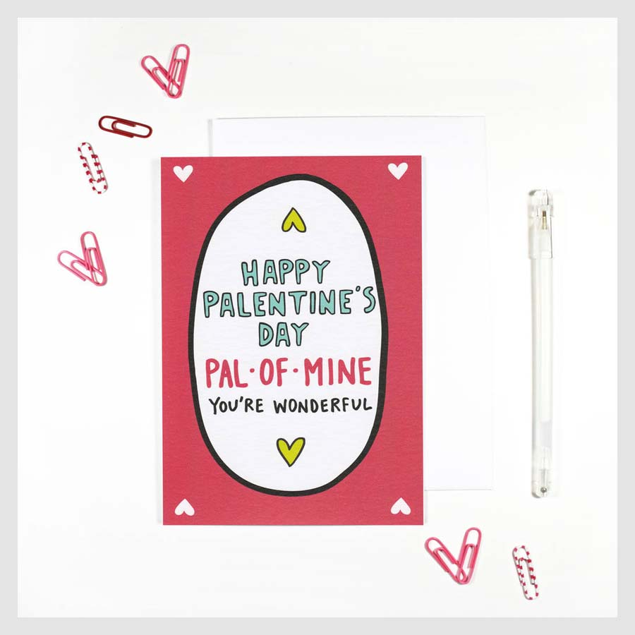 Galentine's Day Gifts For Your Friends to Shop | Notonthehighstreet.com Happy Palentine's Day Pal Of Mine Card