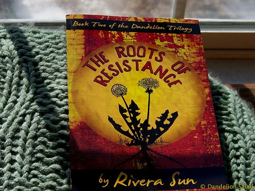 The Roots of Resistance by Rivera Sun