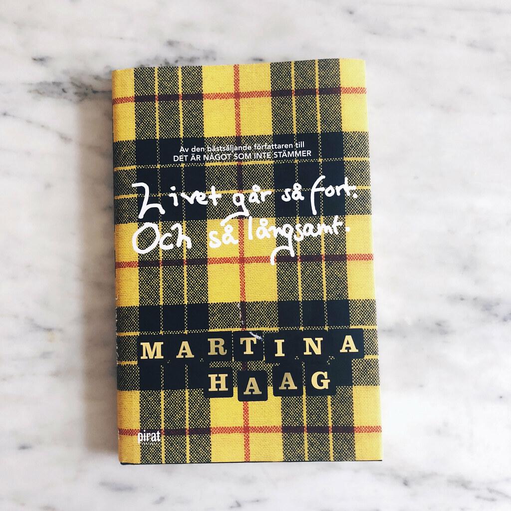 martina haag - livet går så fort. och så långsamt.
