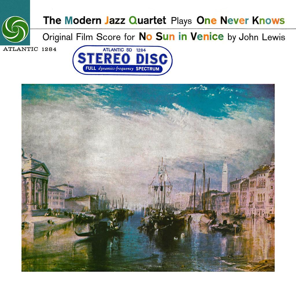 The Modern Jazz Quartet – No Sun in Venice