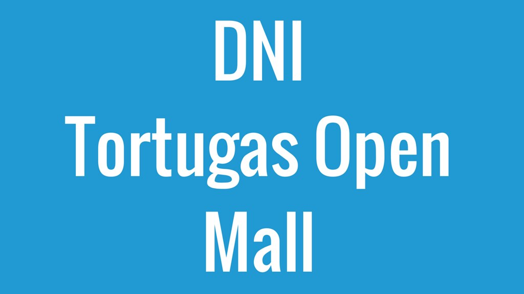 DNI Tortugas Open Mall
