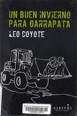 Leo Coyote, Un buen invierno para Garrapata