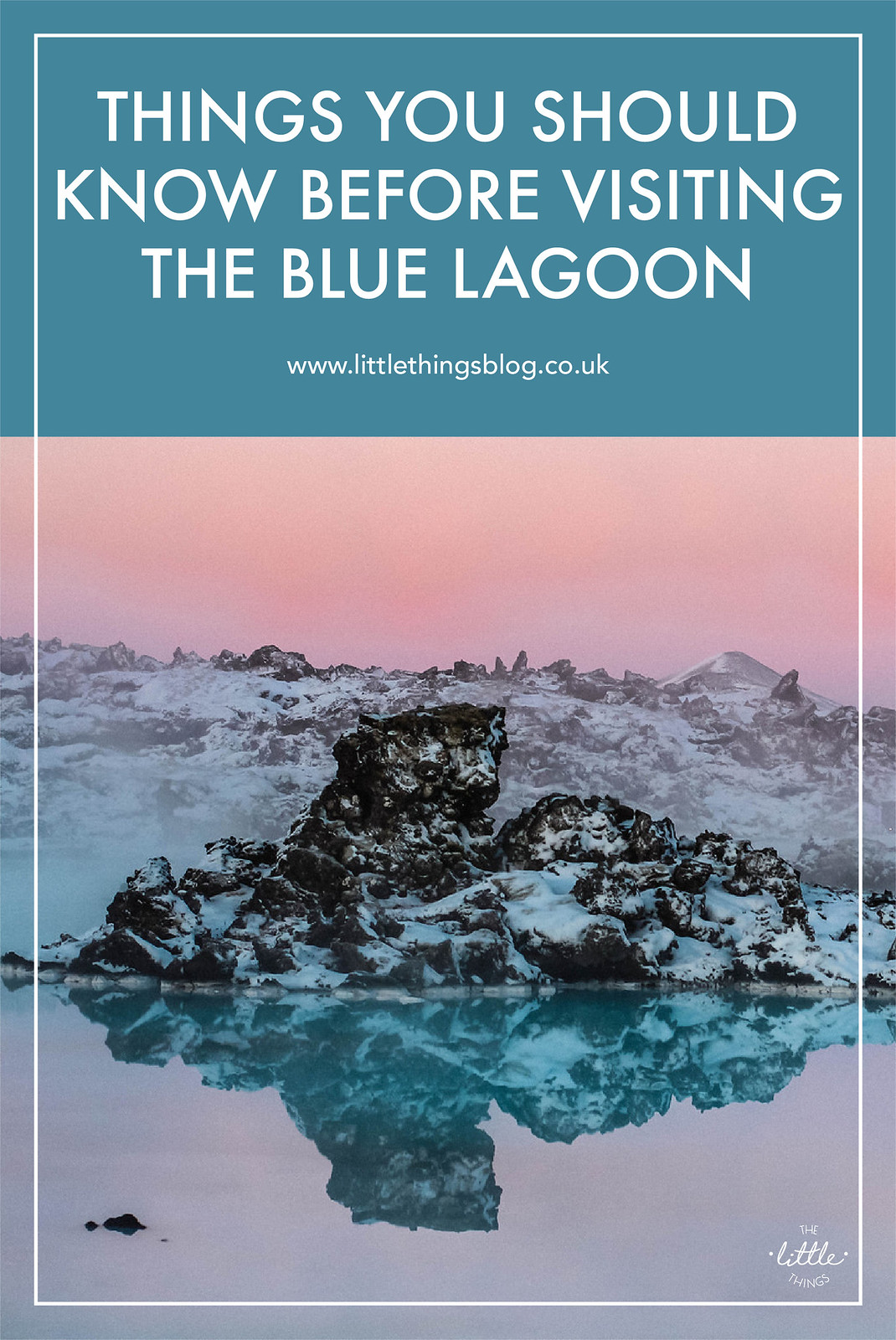 Things you should know before visiting the Blue Lagoon, Iceland