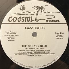 LAZZTISTICS:THE ONE YOU NEED(LABEL SIDE-A)