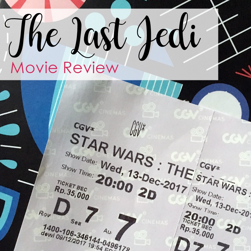 """Star Wars: The Last Jedi"" Movie Review 