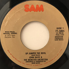 JOHN DAVIS & THE MONSTER ORCHESTRA:UP JUMPED THE DEVIL(LABEL SIDE-A)