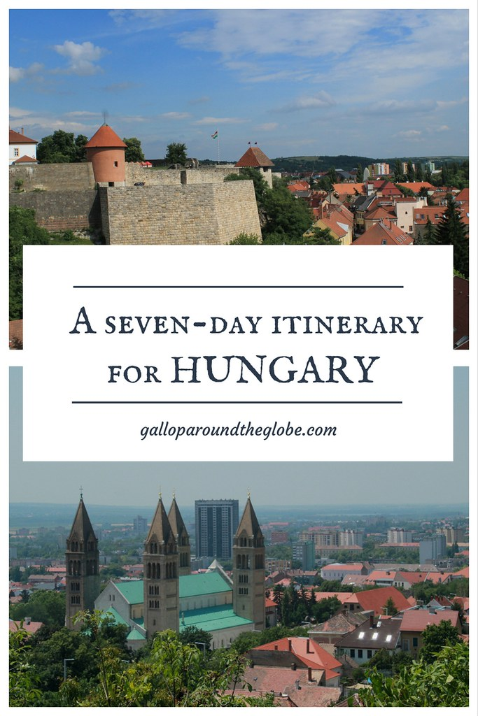 A 7-day Hungary Itinerary