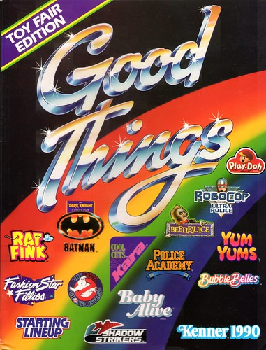 "1990 Kenner ""Good Things"" Toy Fair Edition"