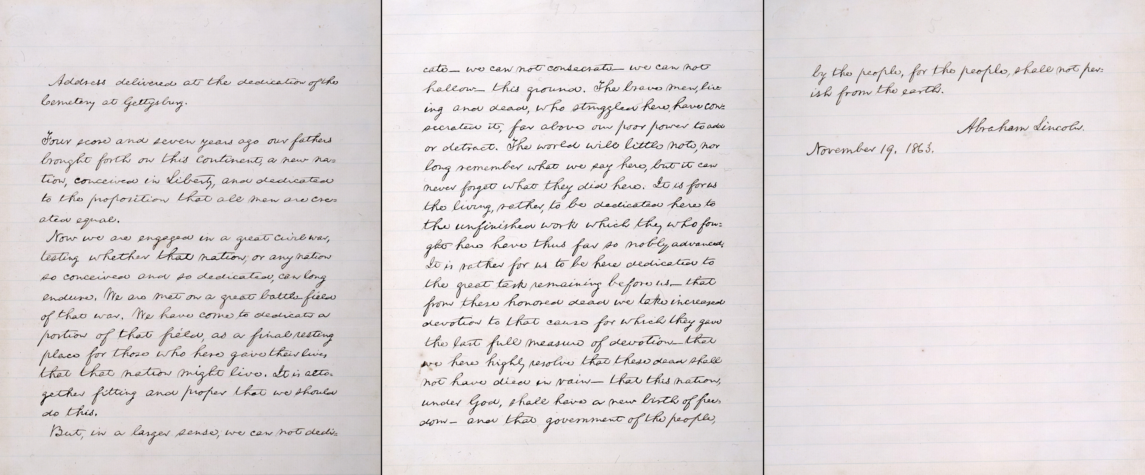 Lincoln's fifth and final draft of the Gettysburg Address, written in March 1864 as a favor for a friend to help raise funds for the Union cause. Because of the apparent care in its preparation, and in part because Lincoln provided a title and signed and dated this copy, it has become the standard version of the address and the source for most facsimile reproductions of Lincoln's Gettysburg Address. It is the version that is inscribed on the South wall of the Lincoln Memorial. This copy is kept on view in the Lincoln Bedroom on the second floor of the White House. The manuscript was kept by Alexander Bliss and remained in his family until it was auctioned in 1949. Oscar Cintas, a former Cuban ambassador to Washington, purchased the document for $54,000—then a record price paid for a document at public auction. Cintas, who died in 1957, left the address to the people of the United States with the understanding that it be placed in the White House's collections.